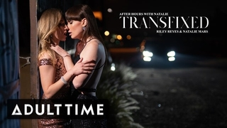 ADULT TIME Dazzling Trans Babe Natalie has Passion with Cis Girl