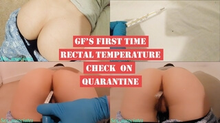 Emergency Doctor Check my Girlfriend's Rectal Temperature during Quarantine